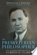 The Presbyterian Philosopher