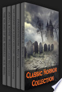Classic Horror Collection  Dracula  Frankenstein  The Legend of Sleepy Hollow  Jekyll and Hyde    The Island of Dr  Moreau