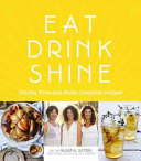 Eat  Drink  Shine