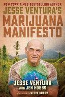 Jesse Ventura s Marijuana Manifesto