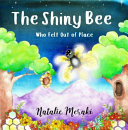 The Shiny Bee: Who Felt Out of Place
