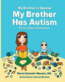 My Brother Is Special My Brother Has Autism
