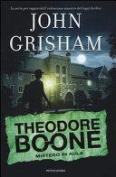 Theodore Boone : mistero in aula