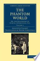 The Phantom World : wide range of supernatural events across europe....