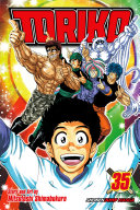 Toriko, Vol. 35 : the gang rematch against the monkey king—they...