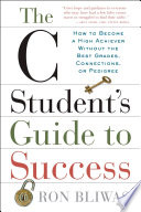 The C Student S Guide To Success
