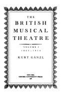 British Musical Theatre : important reference surveys more than a...