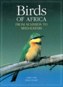 Birds Of Africa : covers all the avifaunal families...