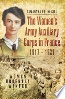 The Women s Army Auxiliary Corps in France  1917   1921