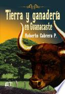 Tierra y ganader  a en Guanacaste