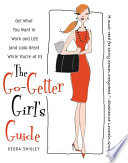 The Go Getter Girl s Guide