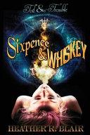 Sixpence   Whiskey