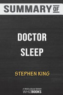 Summary of Doctor Sleep: A Novel by Stephen King: Trivia/Quiz for Fans Pdf/ePub eBook
