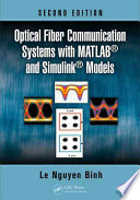 Optical Fiber Communication Systems with MATLAB   and Simulink   Models  Second Edition