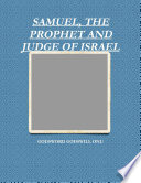 SAMUEL  THE PROPHET AND JUDGE OF ISRAEL