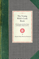 The Young Wife's Cook Book