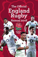 The Official England Rugby Annual 2019 : official inside line on another great season?...