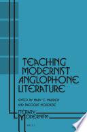Teaching Modernist Anglophone Literature Book PDF