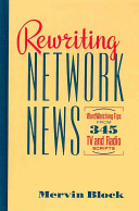 Rewriting Network News: WordWatching Tips from 345 TV and Radio Scripts