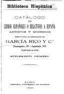 Catálogo de libros españoles ó relativos a España antiguos y modernos, puestos en venta a los precios marcados