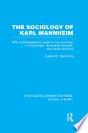 The Sociology Of Karl Mannheim Rle Social Theory