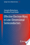 Effective Electron Mass in Low Dimensional Semiconductors