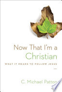 Now That I m a Christian