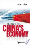 Interpreting China s Economy