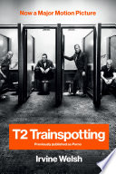 T2 Trainspotting  Movie Tie in
