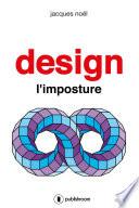 Design  l imposture