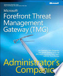 Microsoft Forefront Threat Management Gateway Tmg Administrator S Companion