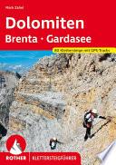 Klettersteige Dolomiten   Brenta   Gardaseeberge