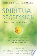 Spiritual Regression for Peace   Healing