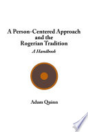 A Person-Centered Approach and the Rogerian Tradition Wants To Understand For No