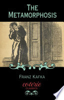 The Metamorphosis : classics have been formatted for ereaders...