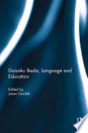 Daisaku Ikeda  Language and Education