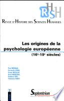 Les origines de la psychologie européenne (16e-19e siècles)