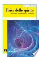 Fisica dello spirito  Struttura  connessioni  funzione