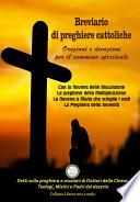 Breviario di Preghiere Cattoliche   Orazioni e Devozioni per il Cammino Spirituale