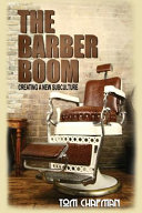 The Barber Boom: Creating a Subculture