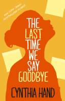 The Last Time We Say Goodbye Layered And Compelling Novel About A