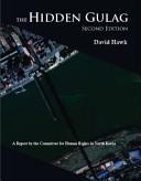 The Hidden Gulag