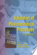 Validation Of Pharmaceutical Processes Third Edition book