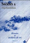 Histoire et archives de soi
