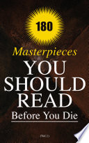 180 Masterpieces You Should Read Before You Die  Vol 1  Book PDF