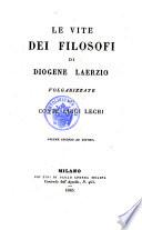 Le vite dei filosofi di Diogene Laerzio volgarizzate dal conte Luigi Lechi