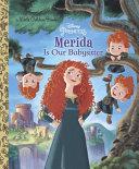 Merida Is Our Babysitter  Disney Princess