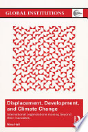 Displacement  Development  and Climate Change
