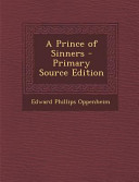 A Prince of Sinners   Primary Source Edition Book PDF