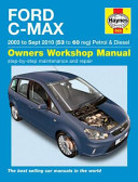 Ford C Max Petrol And Diesel 03 10 53 To 10